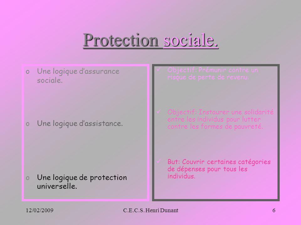 Protection sociale. Une logique d'assurance sociale.