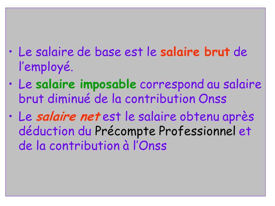 Le salaire de base est le salaire brut de l'employé.