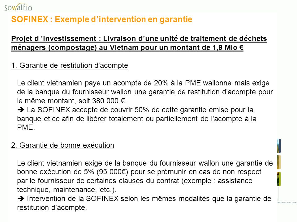 SOFINEX : Exemple d'intervention en garantie