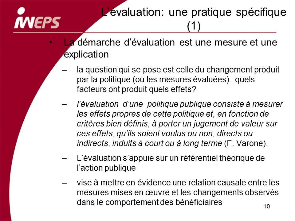 L'évaluation: une pratique spécifique (1)