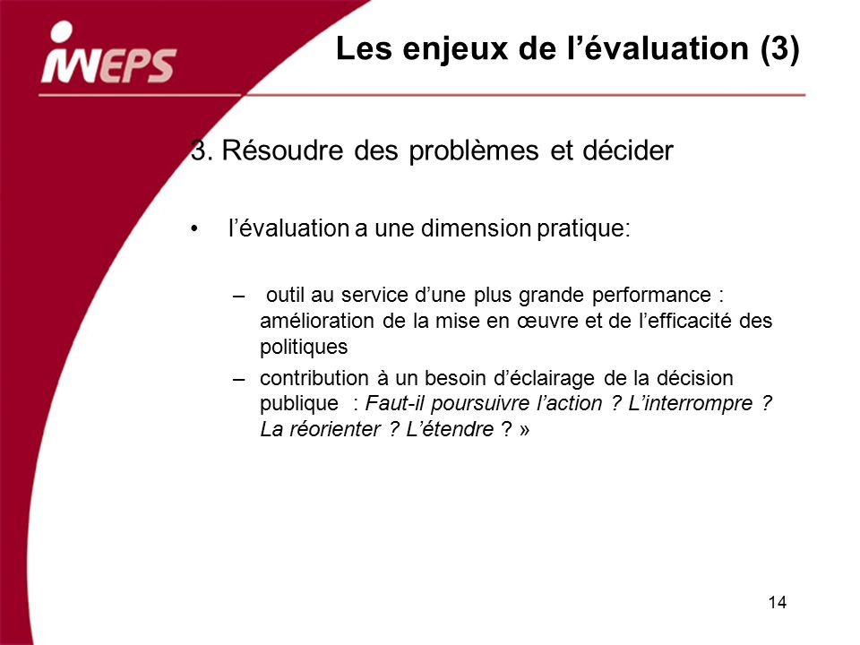 Les enjeux de l'évaluation (3)