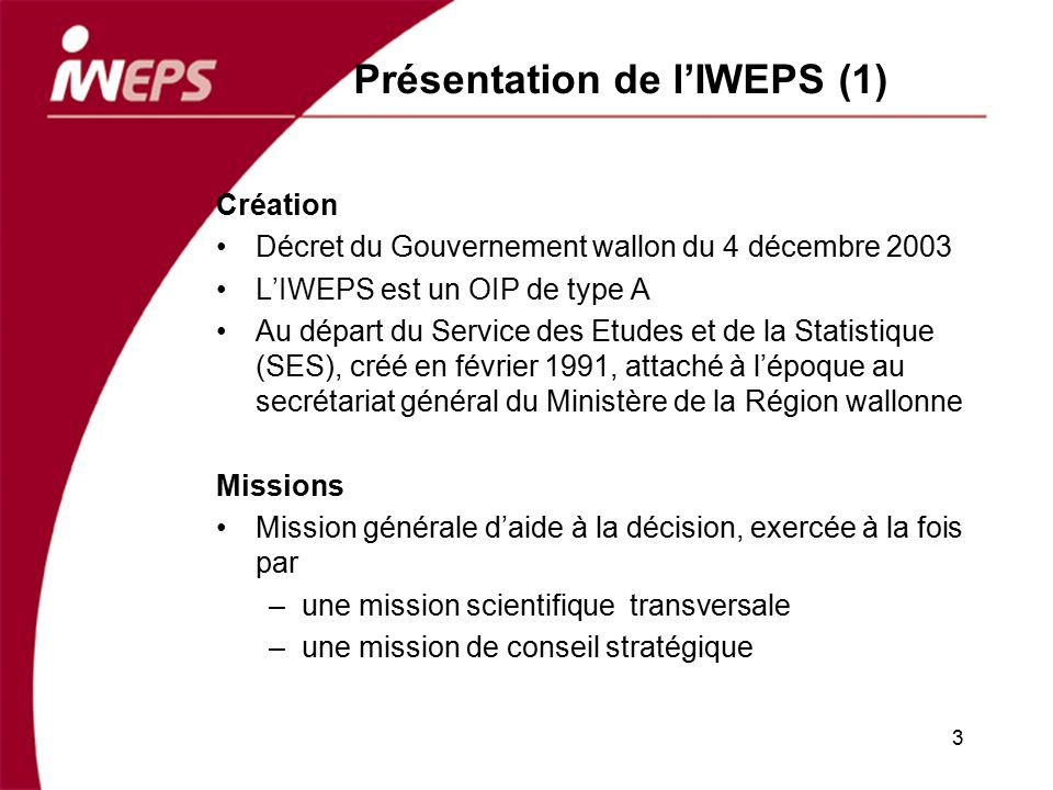 Présentation de l'IWEPS (1)