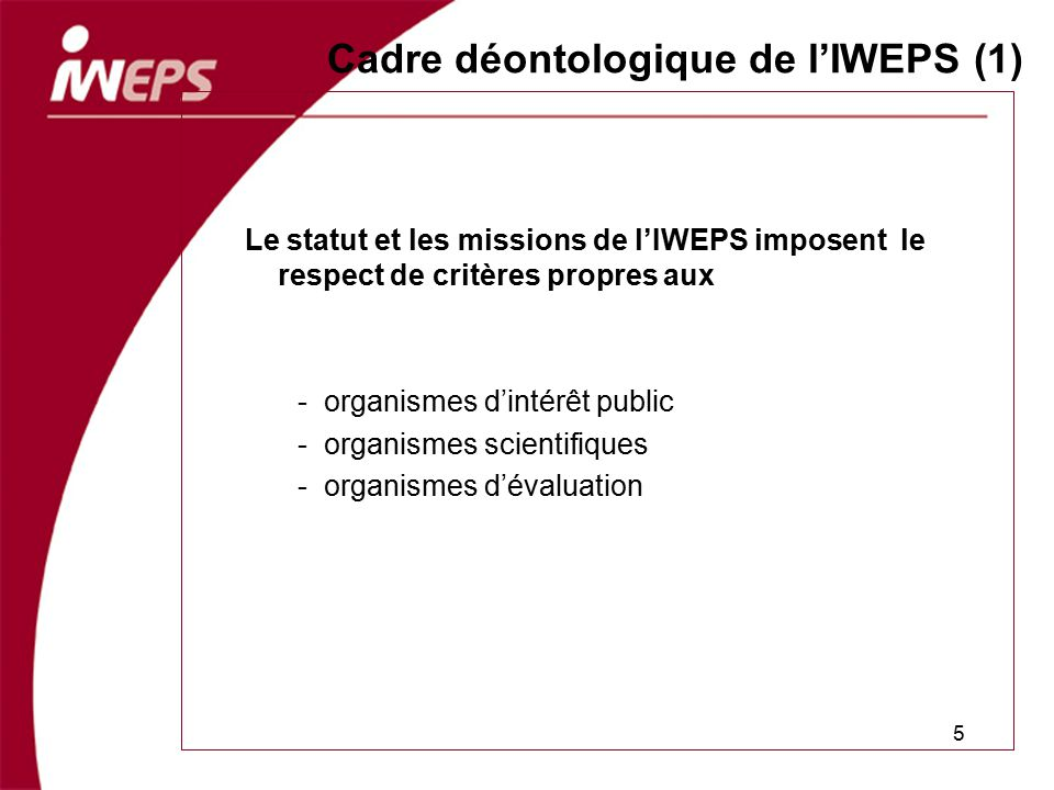 Cadre déontologique de l'IWEPS (1)