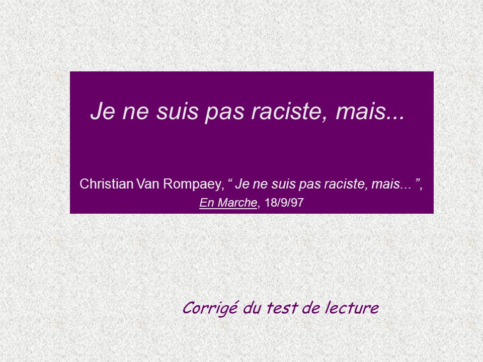 Je ne suis pas raciste, mais