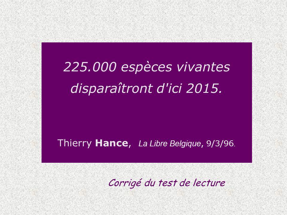 225.000 espèces vivantes disparaîtront d ici 2015.