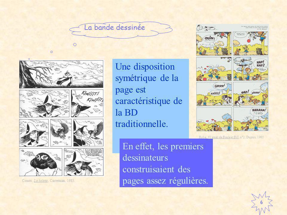 Une disposition symétrique de la page est caractéristique de la BD traditionnelle.