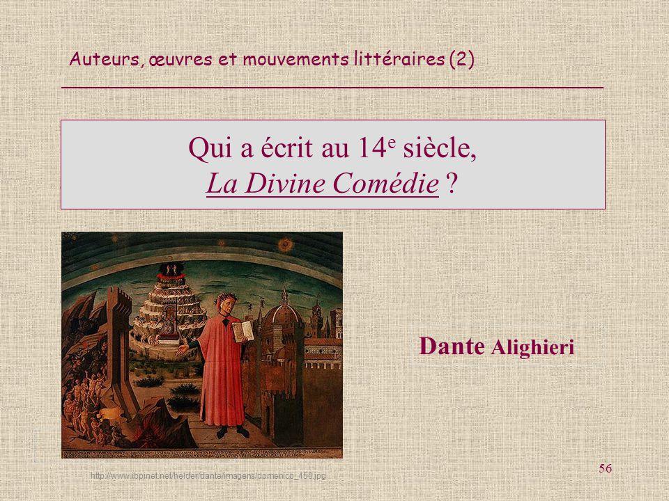 Qui a écrit au 14e siècle, La Divine Comédie
