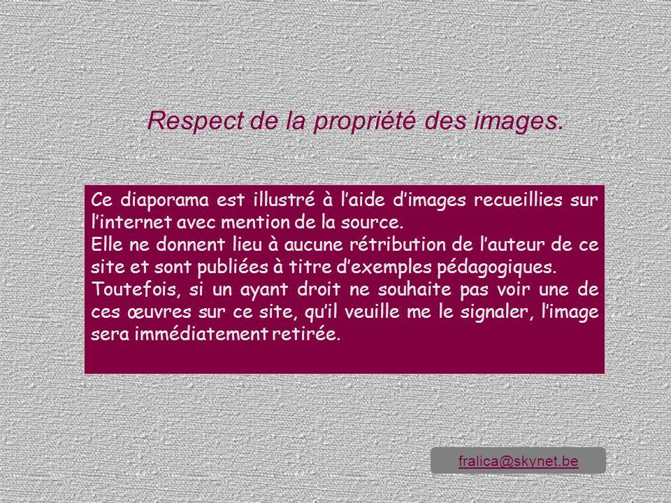 Respect de la propriété des images.