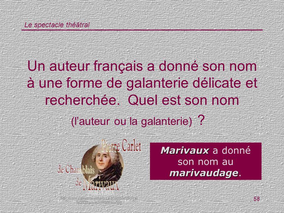 Marivaux a donné son nom au marivaudage.