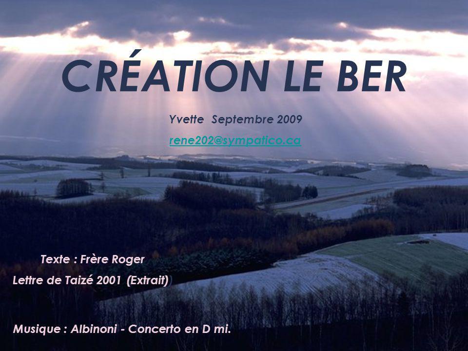 Lettre de Taizé 2001 (Extrait)) Musique : Albinoni - Concerto en D mi.