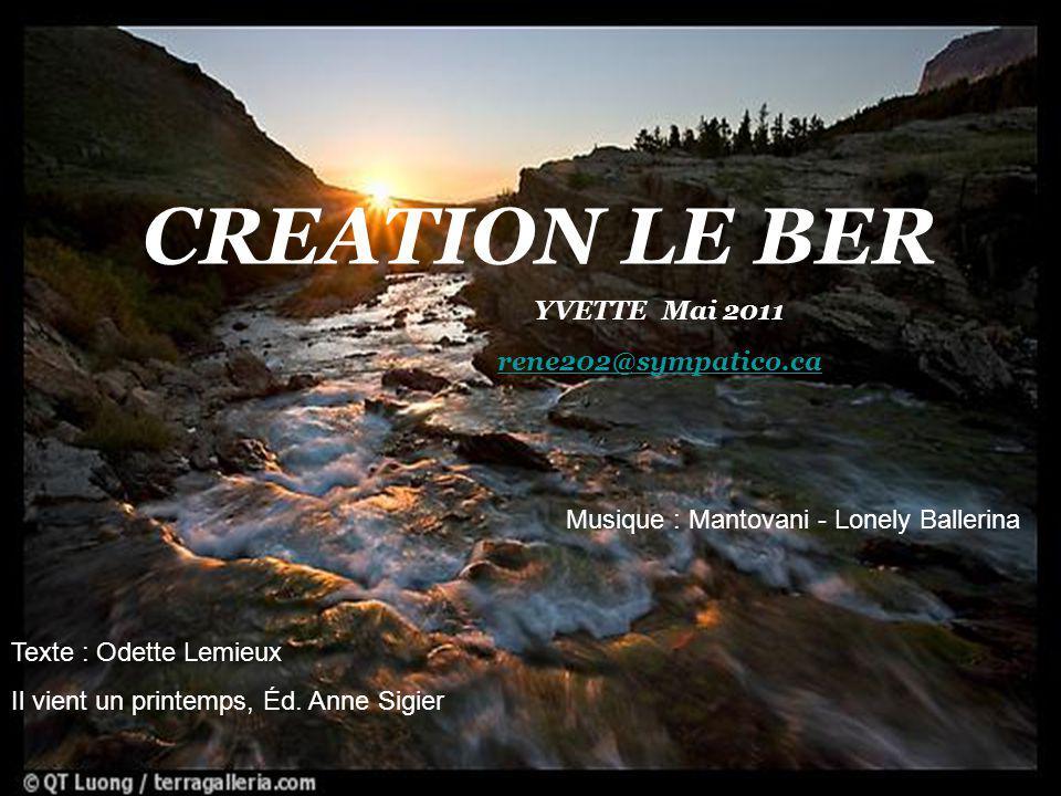 CREATION LE BER YVETTE Mai 2011 rene202@sympatico.ca