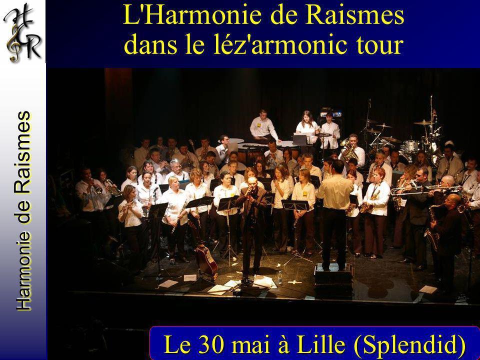 L Harmonie de Raismes dans le léz armonic tour
