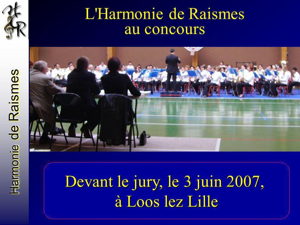 L Harmonie de Raismes au concours