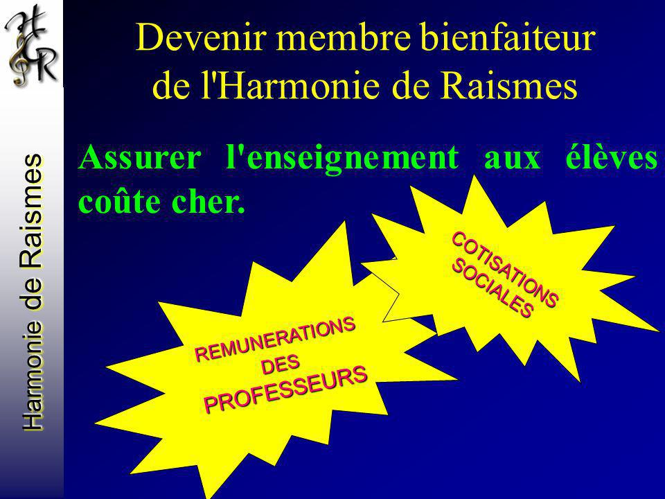 Devenir membre bienfaiteur de l Harmonie de Raismes