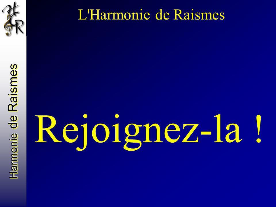 L Harmonie de Raismes Rejoignez-la !