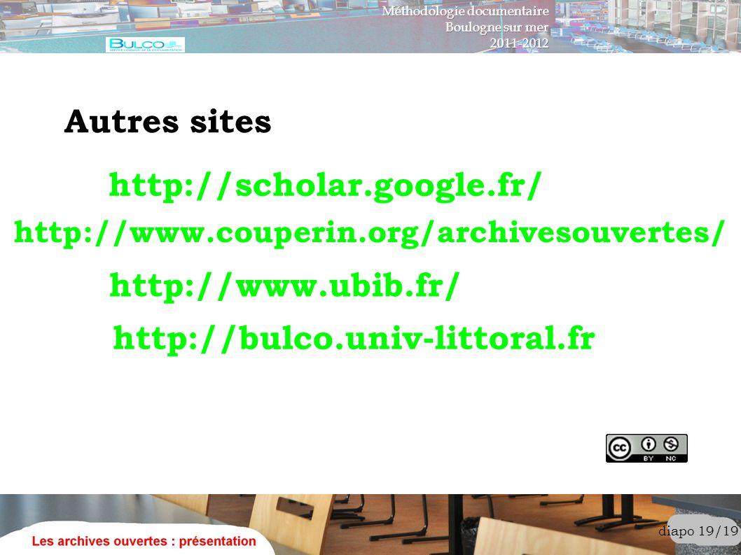 Autres sites http://scholar.google.fr/ http://www.ubib.fr/