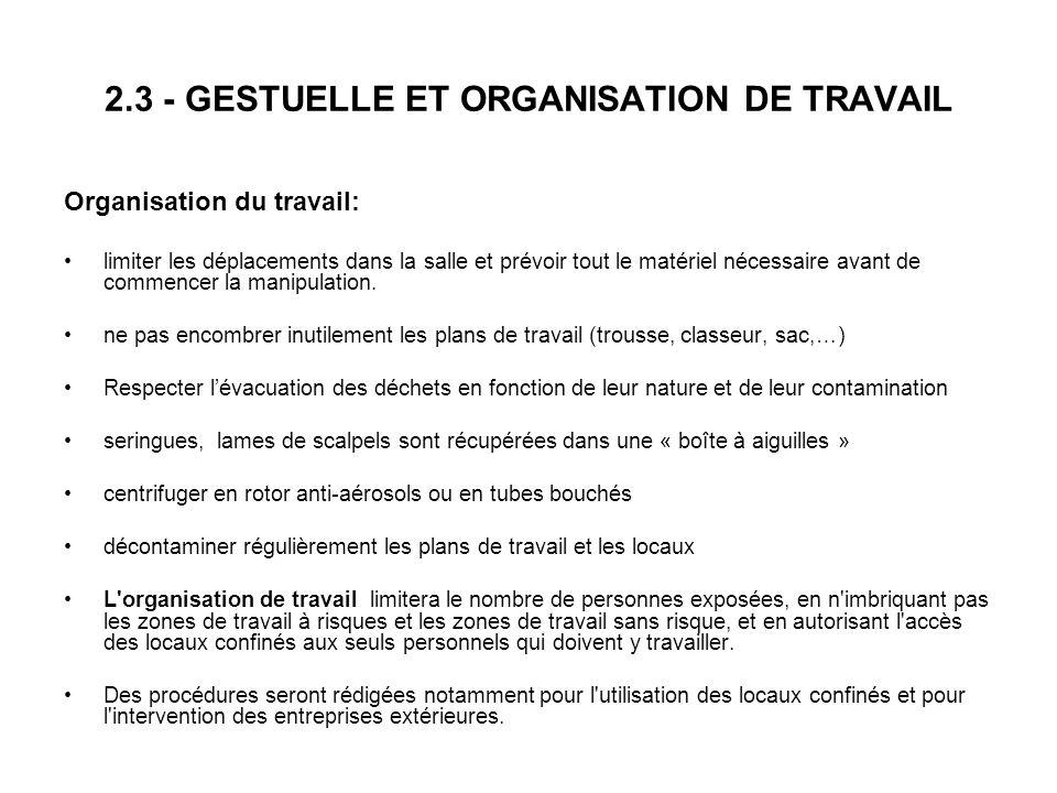 2.3 - GESTUELLE ET ORGANISATION DE TRAVAIL