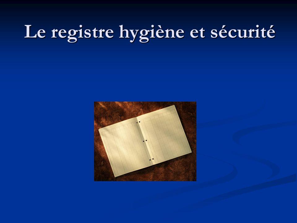 Le registre hygiène et sécurité