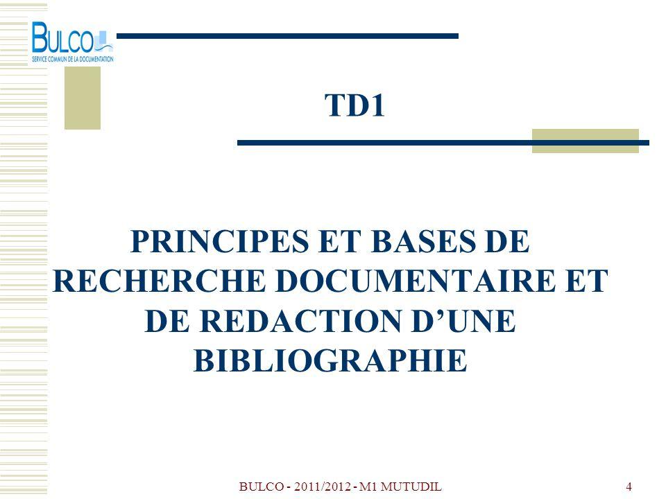 TD1 PRINCIPES ET BASES DE RECHERCHE DOCUMENTAIRE ET DE REDACTION D'UNE BIBLIOGRAPHIE.