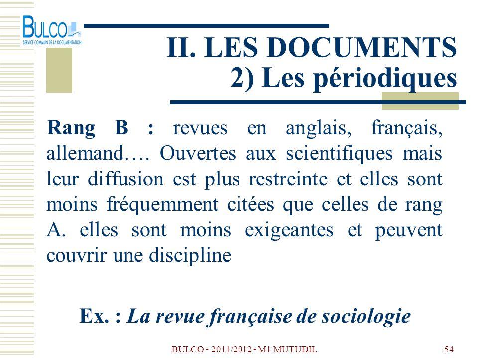 II. LES DOCUMENTS 2) Les périodiques