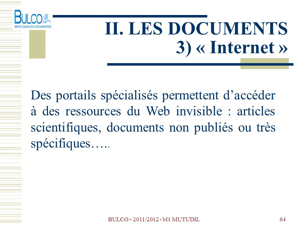 II. LES DOCUMENTS 3) « Internet »