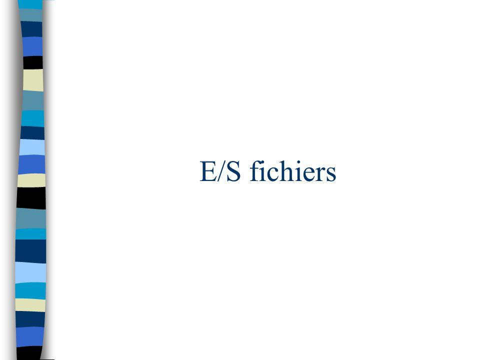 E/S fichiers