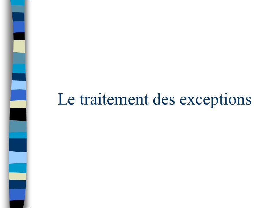Le traitement des exceptions