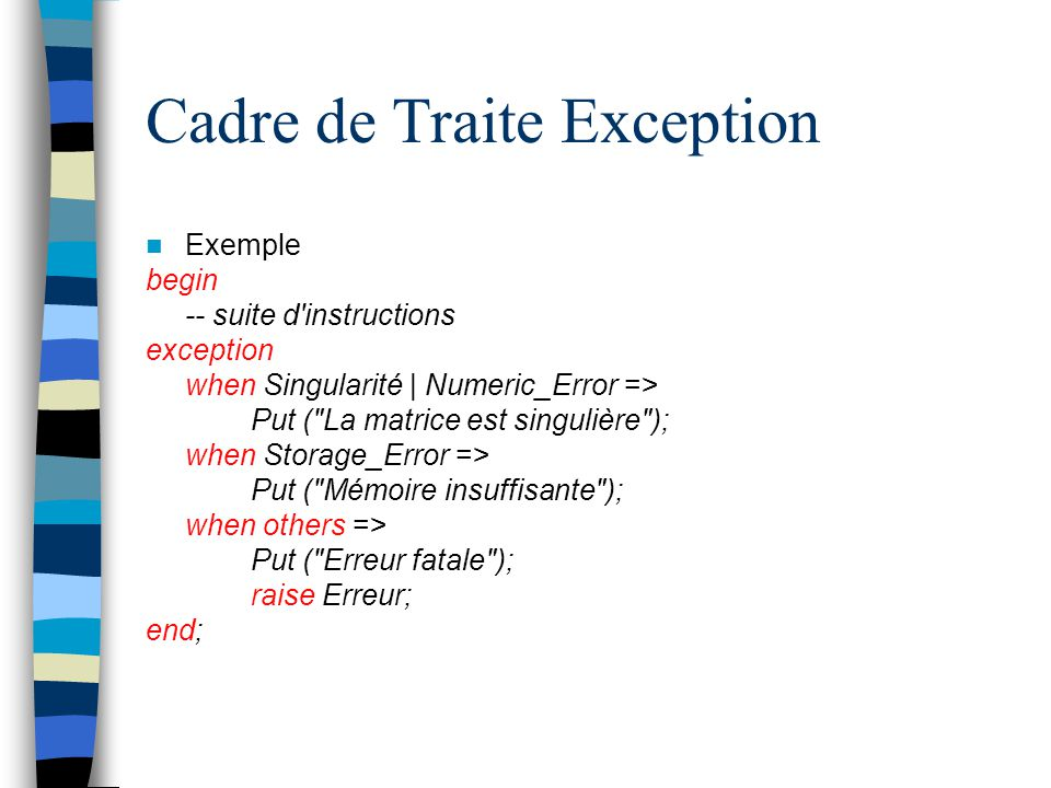 Cadre de Traite Exception