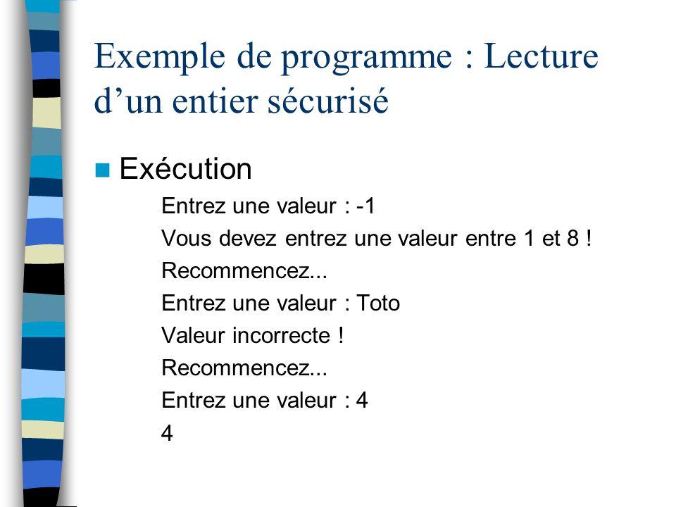 Exemple de programme : Lecture d'un entier sécurisé