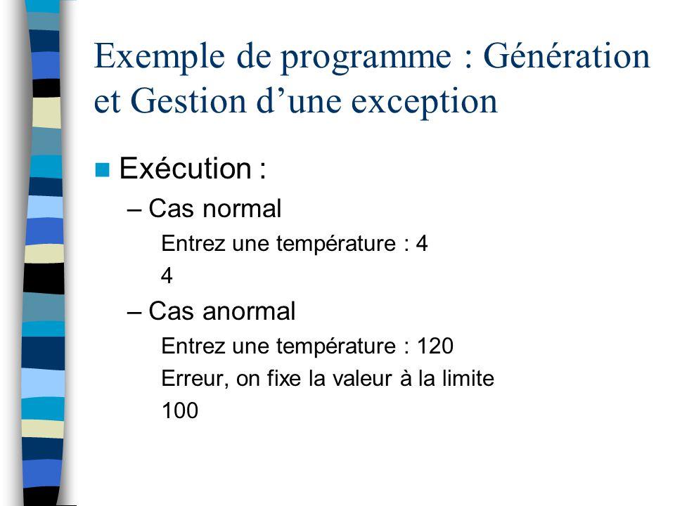 Exemple de programme : Génération et Gestion d'une exception