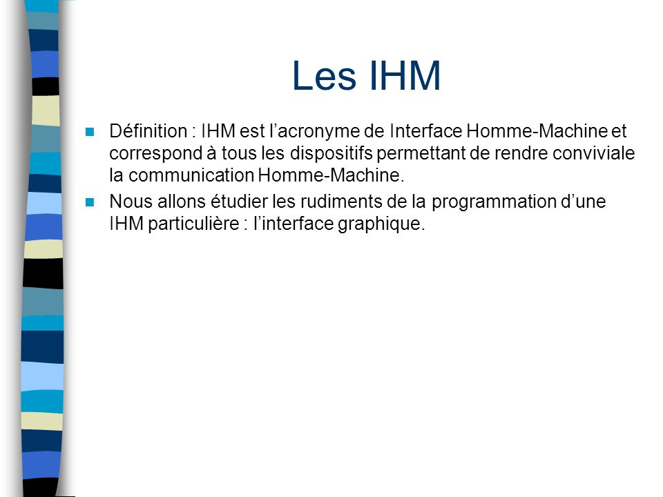 Les IHM