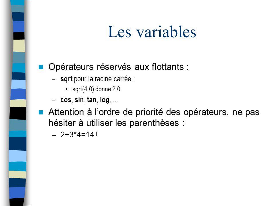 Les variables Opérateurs réservés aux flottants :