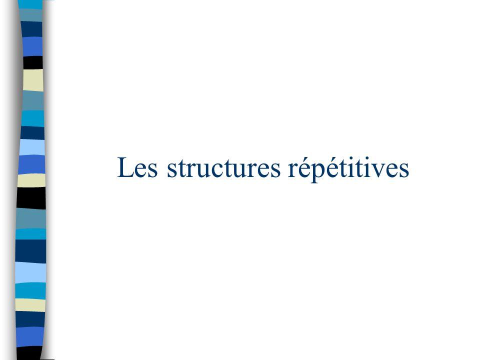 Les structures répétitives