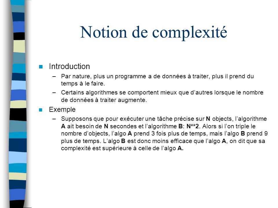 Notion de complexité Introduction Exemple