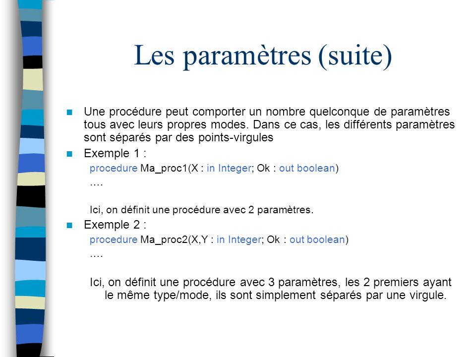 Les paramètres (suite)