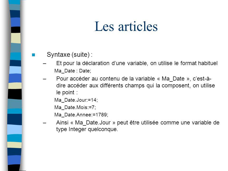 Les articles Syntaxe (suite) :