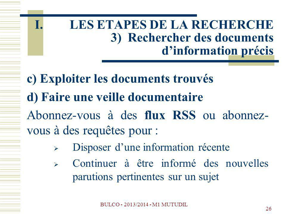 c) Exploiter les documents trouvés d) Faire une veille documentaire
