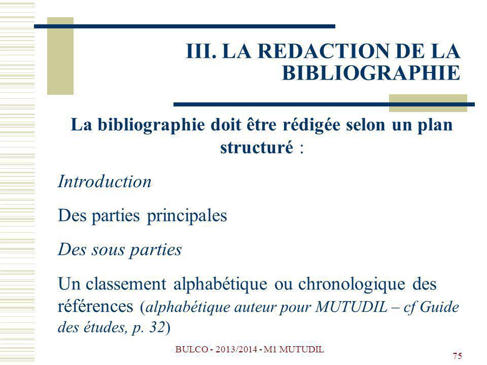 III. LA REDACTION DE LA BIBLIOGRAPHIE