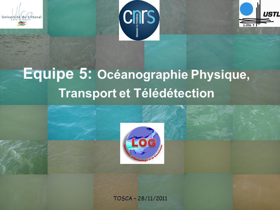 Equipe 5: Océanographie Physique, Transport et Télédétection