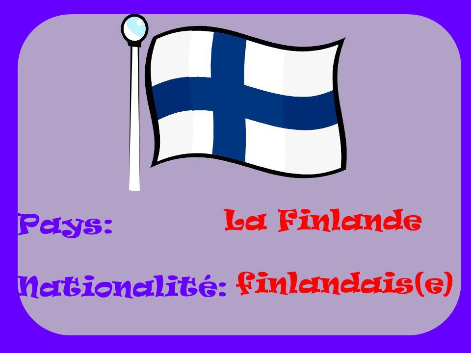 La Finlande Pays: Nationalité: finlandais(e)