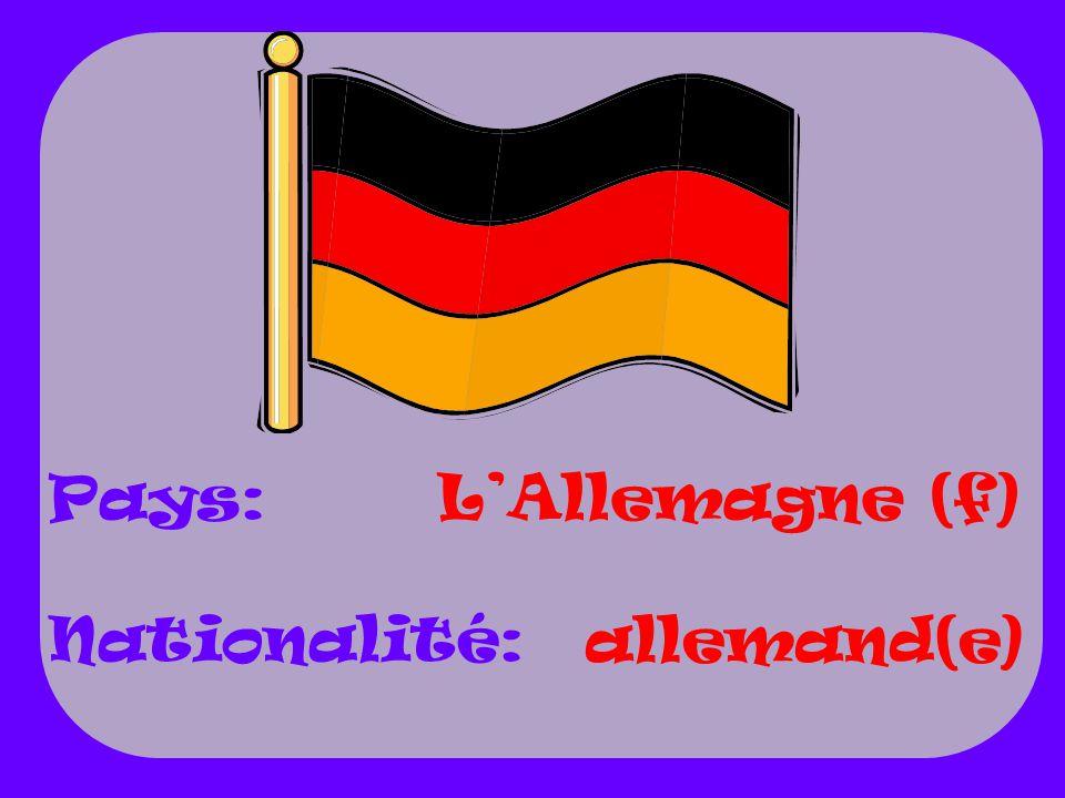 Pays: Nationalité: L'Allemagne (f) allemand(e)