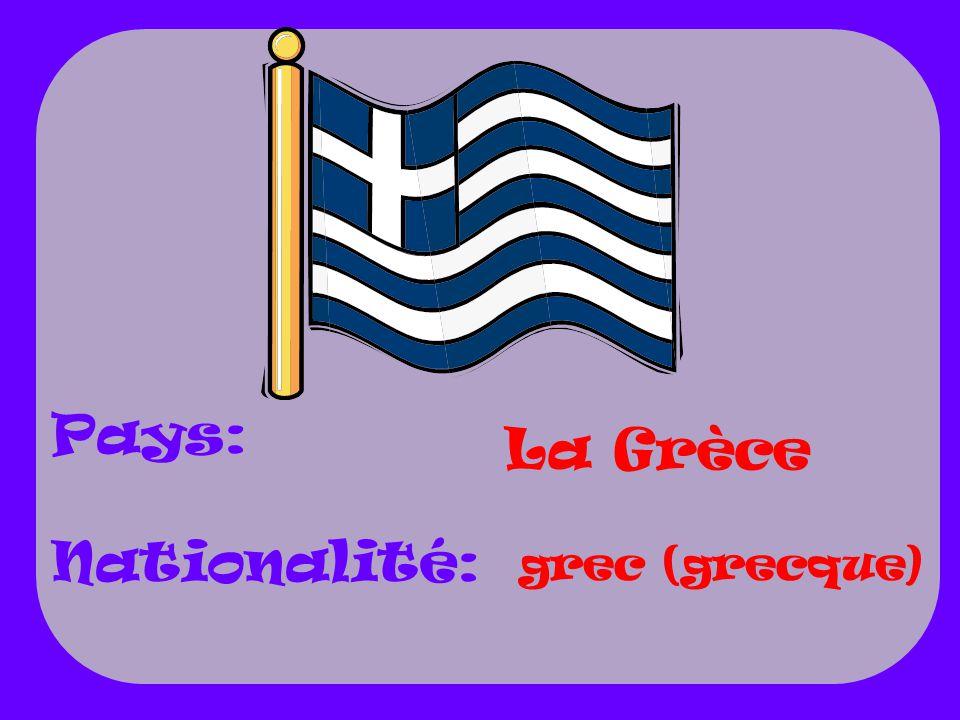 Pays: Nationalité: La Grèce grec (grecque)