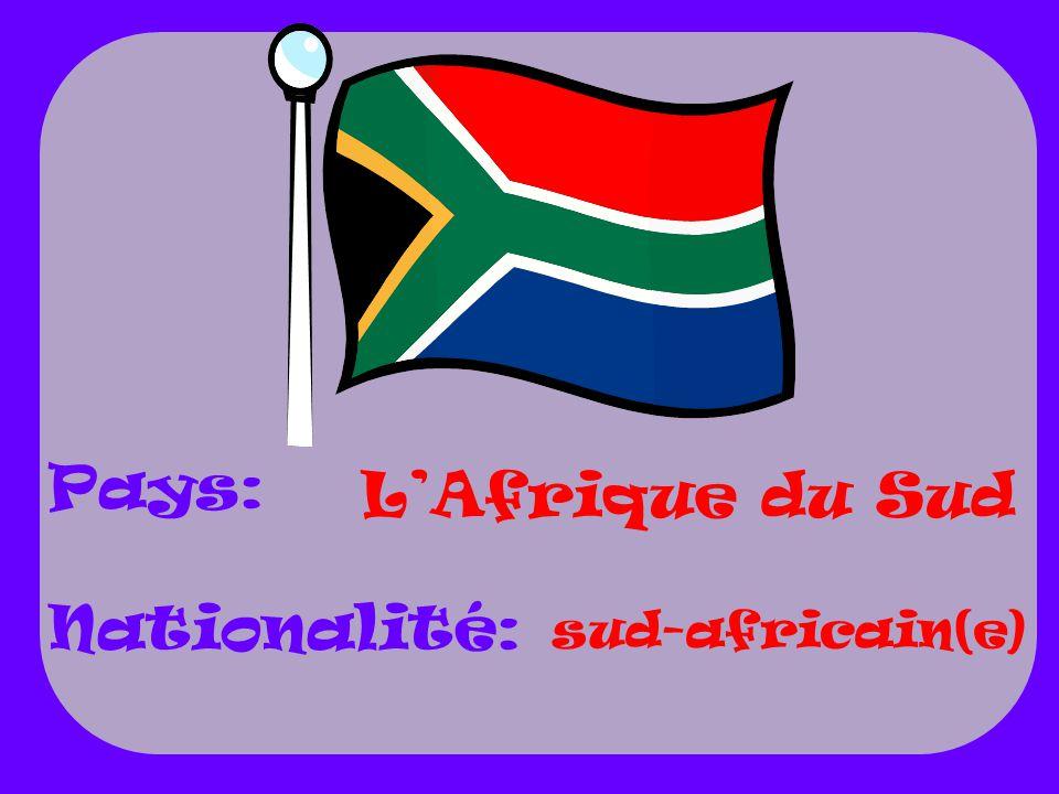 Pays: Nationalité: L'Afrique du Sud sud-africain(e)
