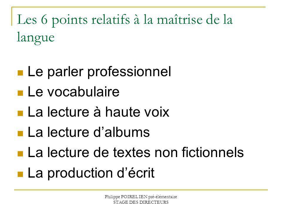 Les 6 points relatifs à la maîtrise de la langue