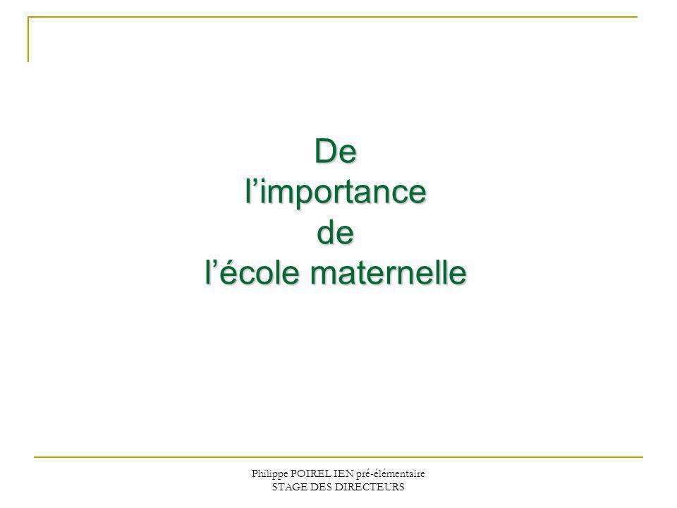 Philippe POIREL IEN pré-élémentaire STAGE DES DIRECTEURS