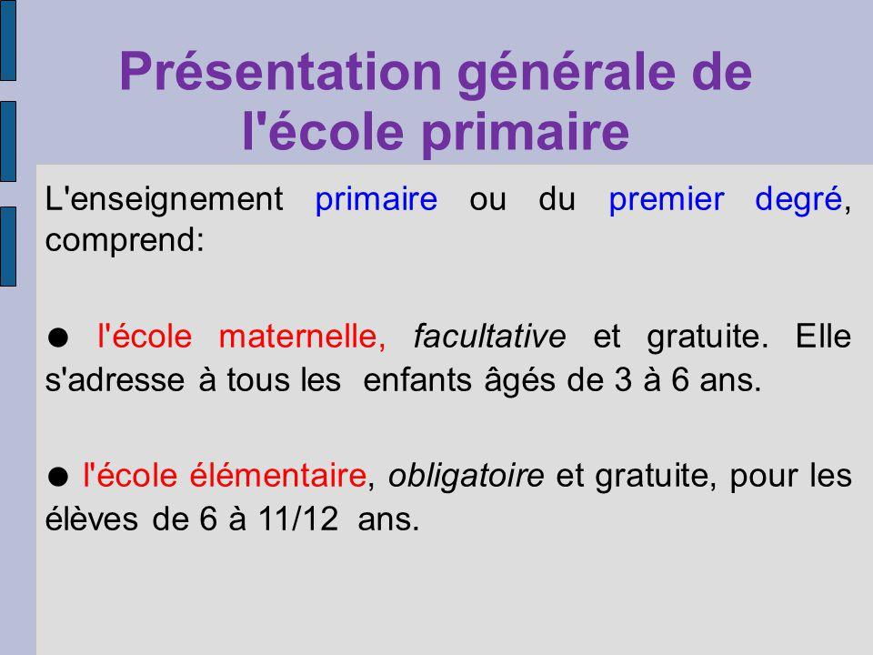 Présentation générale de l école primaire