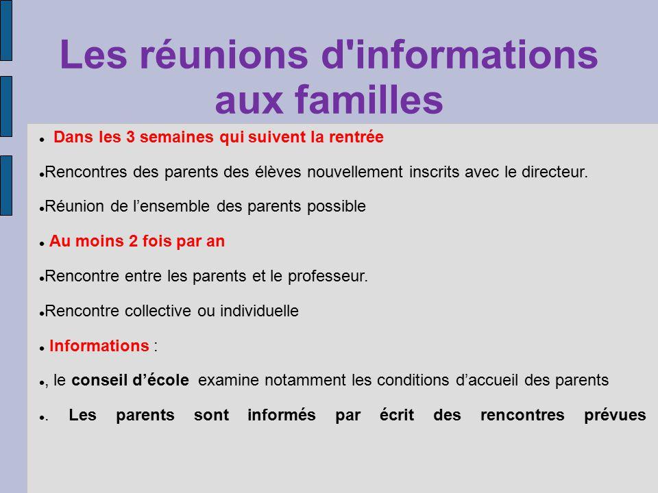 Les réunions d informations aux familles