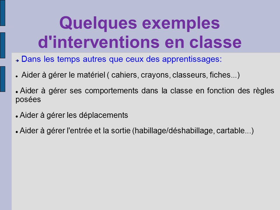 Quelques exemples d interventions en classe