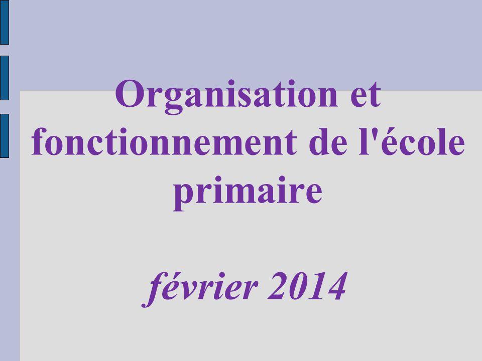 Organisation et fonctionnement de l école primaire