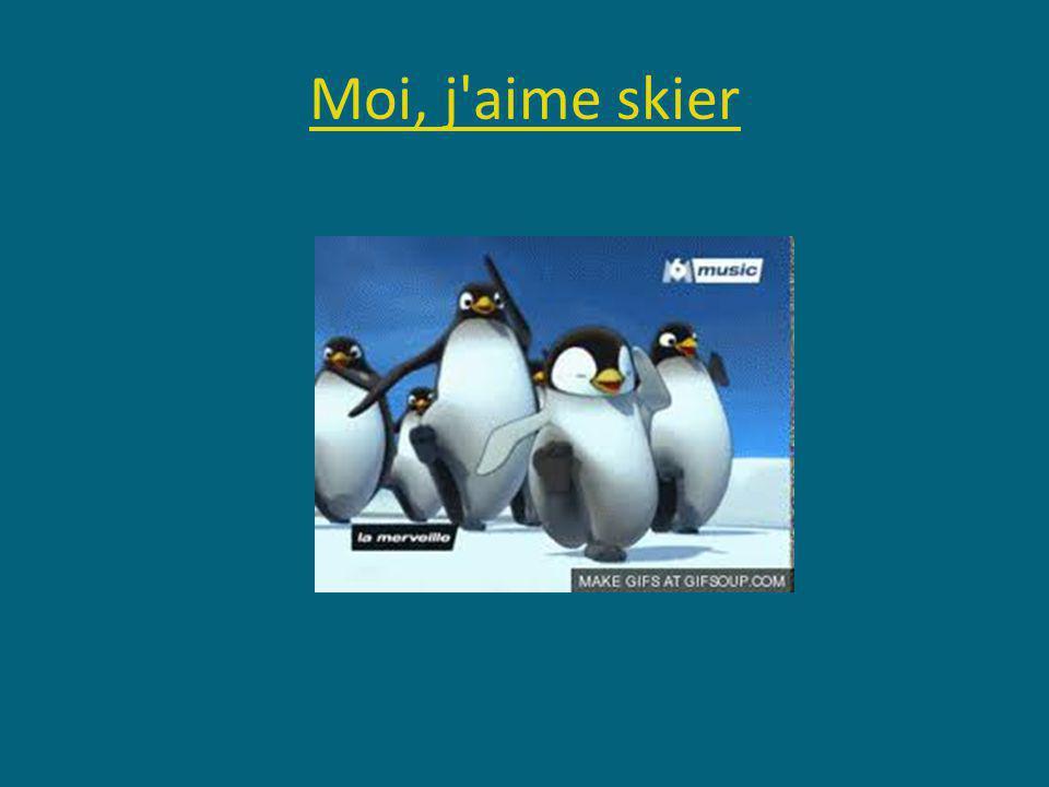 Moi, j aime skier